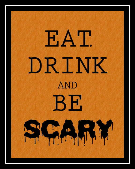 Eat, Drink and be Scary! #halloween #printable #freeprintable