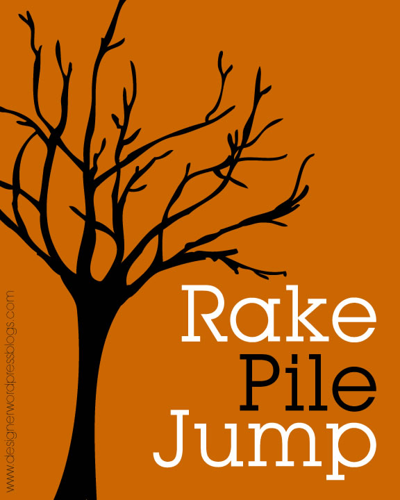 Free Printable for Fall – Rake, Pile, Jump