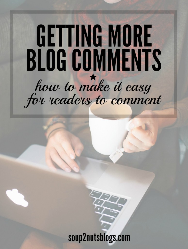 How to Make it Easy for Readers to Comment on Your Blog
